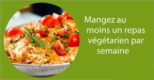 Mangez au moins un repas végétarien par semaine